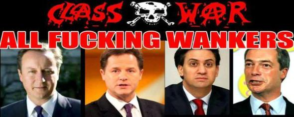 If you wanna take anything away from this - Vote Class War
